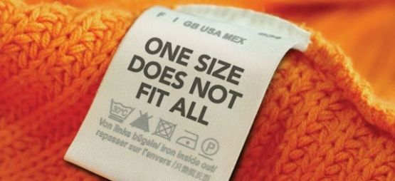 one size does not fit all slogan